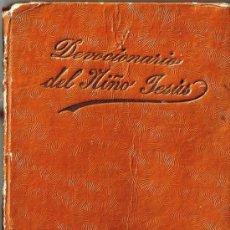 Libros antiguos: DEVOCIONARIO DEL NIÑO JESÚS - 1908 - MADRID. Lote 31706726