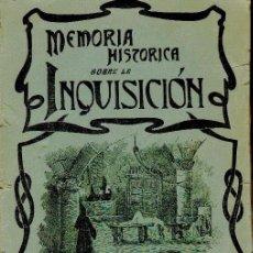 Libros antiguos: LLORENTE, JOSÉ ANTONIO. MEMORIA HISTÓRICA SOBRE LA INQUISICIÓN ESPAÑOLA. Lote 31731876