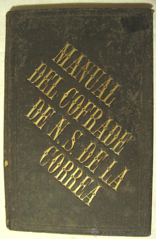 Libros antiguos: MANUAL DEL COFRADE DE NUESTRA SEÑORA DE LA CONSOLACIÓN Y CORREA DE SAN AGUSTÍN. BARCELONA 1886. - Foto 2 - 31801985
