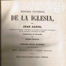 Alte Bücher - HISTORIA UNIVERSAL DE LA IGLESIA - TOMO II - JUAN ALZOG - 1868 - 31970696