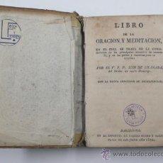 Libros antiguos: LIBRO DE LA ORACIÓN Y MEDITACIÓN, LUÍS DE GRANADA. BARCELONA AÑO 1822. 11X15,5 CM.. Lote 31890858