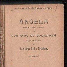 Libros antiguos: ANGELA POR CONRADO DE BOLANDEN - MADRID 1917. VERSION CASTELLANA. Lote 32051123