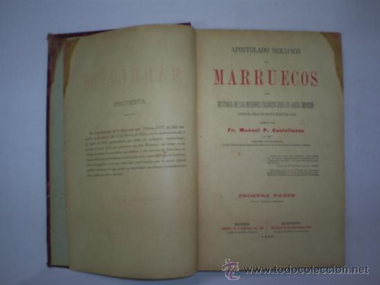 Libros antiguos: Apostolado Seráfico en Marruecos ó sea Historia de las Misiones Franciscanas en aquel 1896 RM57961-V - Foto 2 - 32111296