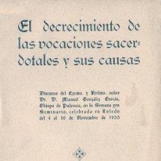 Libros antiguos: M. GONZALEZ GARCIA, OBISPO DE PALENCIA. DECRECIMIENTO DE LAS VOCACIONES SACERDOTALES. PALENCIA, 1936. Lote 32067982
