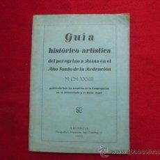 Libros antiguos: LIBRO GUIA HISTORICO ARTISTICA DEL PEREGRINO A ROMA EN AÑO SANTO DE LA REDENCION VALENCIA 1933 L-956. Lote 32449709