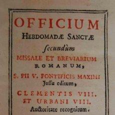 Libros antiguos: OFFICIUM HEBDOMADAE SANCTAE.SECUNDUM MISSALE ET BREVIARIUM ROMANUM 1753. Lote 32568588