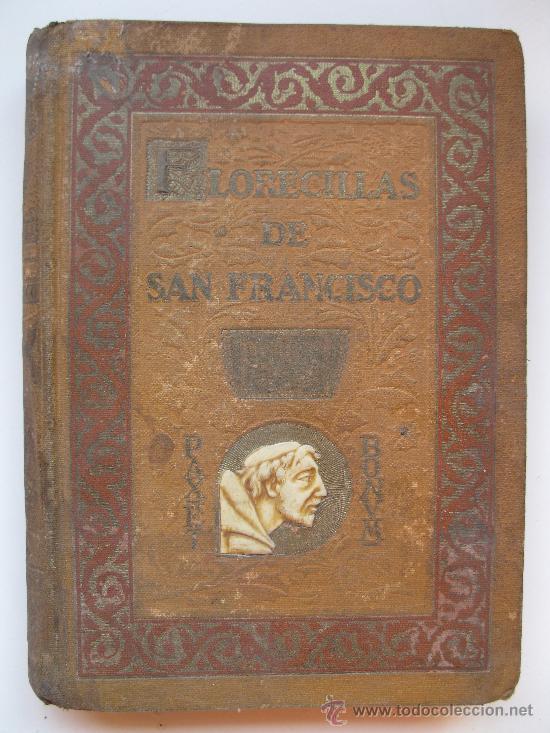 Libros antiguos: FLORECILLAS DE SAN FRANCISCO - ILUSTRACIONES DE J. SEGRELLES - BIBLIOTECA FRANCISCANA - AÑO 1926. - Foto 1 - 32668142
