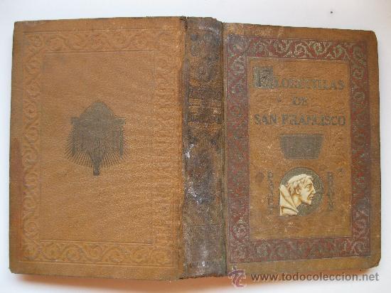 Libros antiguos: FLORECILLAS DE SAN FRANCISCO - ILUSTRACIONES DE J. SEGRELLES - BIBLIOTECA FRANCISCANA - AÑO 1926. - Foto 5 - 32668142