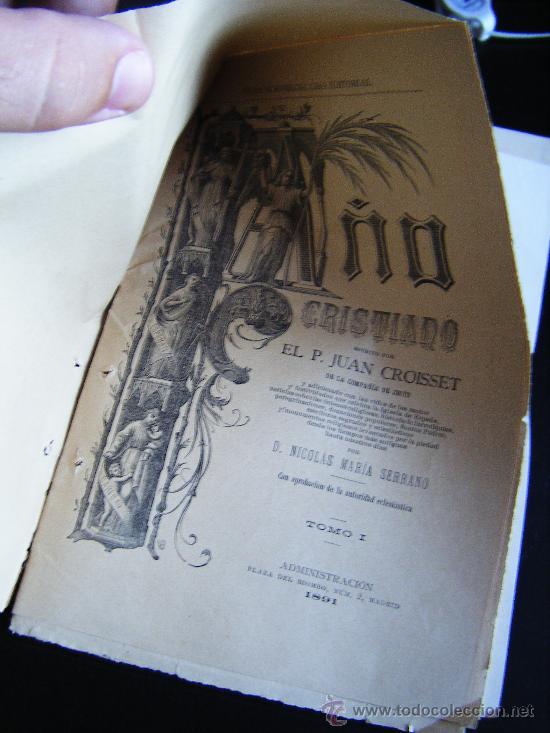 Libros antiguos: COLECCIONABLE AÑO CRISTIANO PRIMERAS PÁGINAS Nº 1, PAPELETA DE SUSCRIPCIÓN, 1891. MADRID, VER FOTOS. - Foto 2 - 33247451