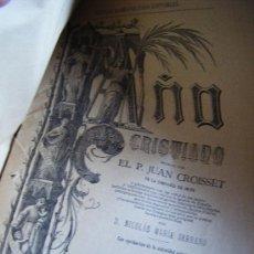 Libros antiguos: COLECCIONABLE AÑO CRISTIANO PRIMERAS PÁGINAS Nº 1, PAPELETA DE SUSCRIPCIÓN, 1891. MADRID, VER FOTOS.. Lote 33247451