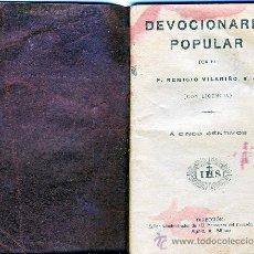 Libros antiguos: DEVOCIONARIO POPULAR.- POR EL P. REMIGIO VILARIÑO, S.J.- . Lote 33298256