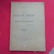 Libros antiguos: LIBRO LOS REYES DE ARAGON Y LA PURISIMA CONCEMCION DE Mª SANTISIMA 1905 BARCELONA L-2241. Lote 34135539
