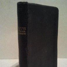 Libros antiguos: IMITACIÓN DE CRISTO. POR TOMÁS KEMPIS. MILÁN 1923. ARTES GRÁFICAS BERTARELLI.. Lote 34231951