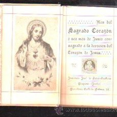 Libros antiguos: MES DEL SAGRADO CORAZON. JUNIO. . 108 PAGINAS.. Lote 48781629