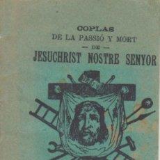 Libros antiguos: REUS - COPLAS DE LA PASSIÓ Y MORT DE JESUCHRIST NOSTRE SENYOR. Lote 34396458