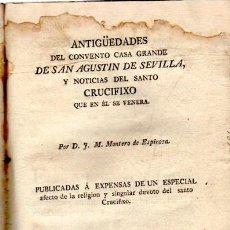 Libros antiguos: SEVILLA,1817,ANTIGÜEDADES DEL CONVENTO CASA GRANDE,SAN AGUSTÍN,SEMANA SANTA,CRUCIFIXO. Lote 34507146