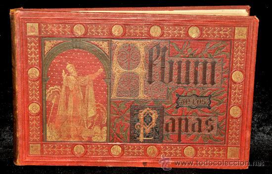 ÁLBUM DE LOS PAPAS. EDITORIAL LA AURORA. 1885 (Libros Antiguos, Raros y Curiosos - Religión)