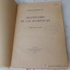 Libros antiguos: LIBRO LECCIONARIO DE LAS DOMINICAS FEDERICO CLASCAR 1917 L-2463. Lote 34712975
