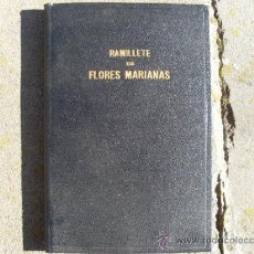 Libros antiguos: LIBRO RELIGIOSO RAMILLETE DE FLORES MARIANAS. Lote 35073029