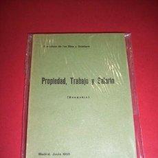 Libros antiguos: RÍOS Y QUINTERO, FRANCISCO DE LOS - PROPIEDAD, TRABAJO Y SALARIO : (BOSQUEJO). Lote 35309108