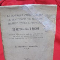 Libros antiguos: LA VENERABLE ORDEN TERCERA DE PENITENCIA DE NUESTRO SERAFICO PADRE S. FRANCISCO - SANTIAGO 1923. Lote 35331690