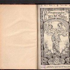 Libros antiguos: EL PROPAGADOR DE LAS TRES AVEMARÍAS.REVISTA MENSUAL DIRIGIDA POR LOS PP. CAPUCHINOS.AÑO II. 1914.. Lote 35562538