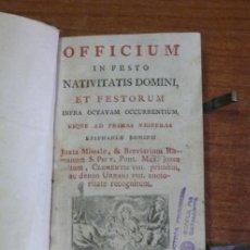 Libros antiguos: OFFICIUM IN FESTO NATIVITATIS DOMINI, ET FESTORUM INFRA OCTAVAM OCURRENTUM... 1790.. Lote 35857937