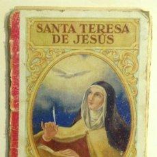 Libros antiguos: FLORES Y FRUTOS DE SANTIDAD. BARCELONA, 1930 SANTA TERESA DE JESUS. Lote 36018312