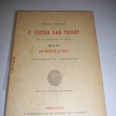 Libros antiguos: TRICHT, VICTOR VAN. LOS CHICOS DE LA CALLE : CONFERENCIA FAMILIAR. Lote 36364276