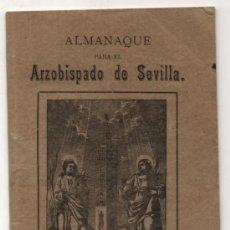 Libros antiguos: ALMANAQUE PARA EL ARZOBISPADO DE SEVILLA. AÑO DE 1902. (15,5X10.5) 50 PÁGINAS.. Lote 36528378