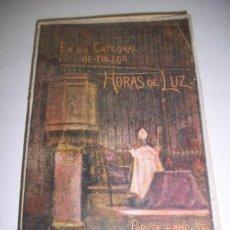 Libros antiguos: SEGURA Y SÁENZ, PEDRO. HORAS DE LUZ : INSTRUCCIONES DOCTRINALES Y CONFERENCIAS RELIGIOSAS, (...). Lote 36604787
