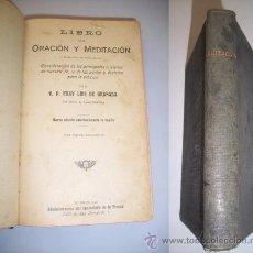 Libros antiguos: GRANADA, FRAY LUIS DE. LIBRO DE LA ORACIÓN Y MEDITACIÓN (...). Lote 36605605