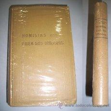Libros antiguos: HOMILÍAS PARA LOS OBREROS. Lote 36607469