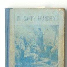 Libros antiguos: EL SANTO EVANGELIO, AÑO 1925. Lote 36652629