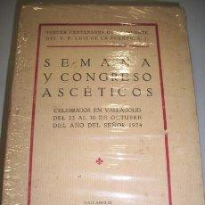 Libros antiguos: CRÓNICA OFICIAL DE LA SEMANA Y CONGRESO ASCÉTICOS CELEBRADOS EN VALLADOLID (...) DE 1924.... Lote 36764968
