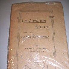 Libros antiguos: NIÑO JESÚS, MARCELO DEL. LA CUESTIÓN SOCIAL EN LA ENCÍCLICA RERUM NOVARUM (...). Lote 36765449
