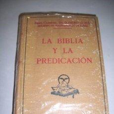 Libros antiguos: GOMÁ, ISIDRO. LA BIBLIA Y LA PREDICACIÓN. Lote 36766049
