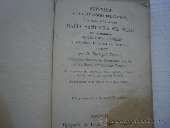 Libros antiguos: NOVENARIO A LA GRAN SEÑORA DEL UNIVERSO MARIA SANTISIMA DEL PILAR - ZARAGOZA - AÑO 1868 - Foto 2 - 36769397
