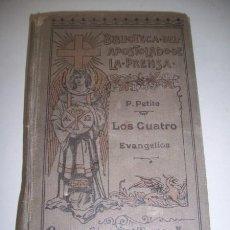 Libros antiguos: BIBLIA. N.T. LOS CUATRO EVANGELIOS DE NUESTRI SEÑOR JESUCRISTO. Lote 36891325