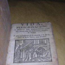 Libros antiguos: NOVENA VIDA PEREGRINACION Y MUERTE DEL BIENAVENTURADO SAN ALEXO S.XVIII HIJO DE EUFEMIANO SENADOR DE. Lote 37460771