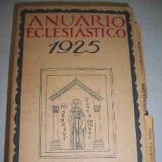 Libros antiguos: ANUARIO ECLESIÁSTICO : 1925 : AÑO XI. Lote 37545586