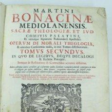Libros antiguos: MARTINI BONACINAE MEDIOLANENSIS. TOMO II. VENETIIS, AÑO 1686. TAMAÑO: 24X35 CM. SIN CUBIERTAS. Lote 37813347