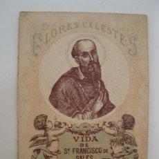 Libros antiguos: FLORES CELESTES - Nº 36 - VIDA DE SAN FRANCISCO DE SALES - J. CROISSET - EDITORIAL CALLEJA -AÑO 1898. Lote 37982586