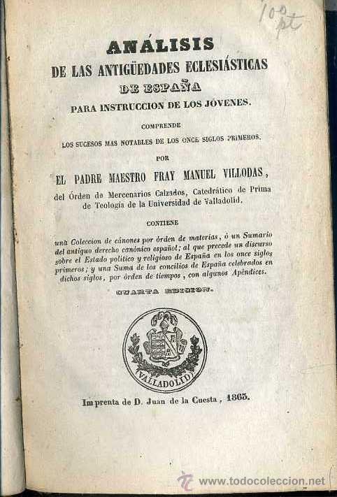 Libros antiguos: VILLODAS : ANÁLISIS DE LAS ANTIGÜEDADES ECLESIÁSTICAS DE ESPAÑA (1865) - Foto 2 - 38302226