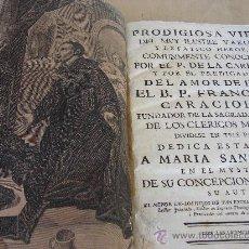 Libros antiguos: PRODIGIOSA VIDA DEL MUY ILUSTRE VARON Y EXTATICO HEROE FRANCISCO CARACIOLO. GRABADO SIGLO XVIII 1769. Lote 38447928