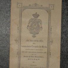 Libros antiguos: BILBAO - ARCHICOFRADIA DEL INMACULADO CORAZON DE MARIA - C/ SAN FRANCISCO-BILBAO. AÑO 1898.. Lote 38602742