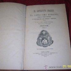 Libros antiguos: EL CATEQUISTA ORADOR.TOMO II.1899.INCLUYE PARTITURA DE MÚSICA FINALES S.XIX-XX.UNA JOYA!!.. Lote 38801358