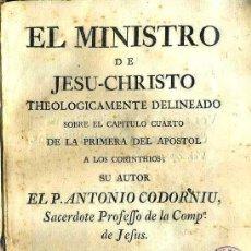 Libros antiguos: CODORNIU : EL MINISTRO DE JESU CHRISTO (1765) PERGAMINO. Lote 38730954