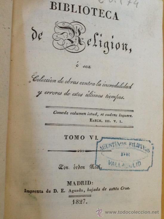 Libros antiguos: 1829.- COLECCION DE OBRAS CONTRA LA INCREDULIDAD Y ERRORES DE ESTOS ULTIMOS TIEMPOS. GRAN ENCUADERNA - Foto 2 - 38817358