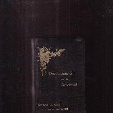 Libros antiguos: DEVOCIONARIO DE LA JUVENTUD, COLEGIO LA SALLE 27 ABRIL 1912. Lote 38988871